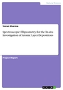 Titel: Spectroscopic Ellipsometry for the In-situ Investigation of Atomic Layer Depositions