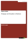Titel: Pedagogy and Discipline in Madrasas