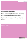 Titel: Flood Forecasting, Conterol and Modeling for Flood Risk Management Systems