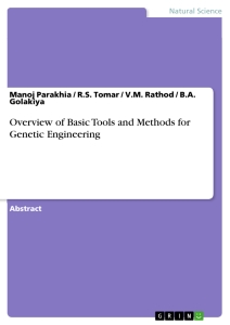 Titel: Overview of Basic Tools and Methods for Genetic Engineering