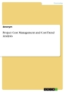 Titel: Project Cost Management and Cost Trend Analysis