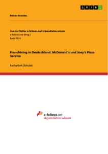 Titel: Franchising in Deutschland. McDonald's und Joey's Pizza Service