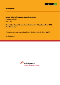 Titel: Potential Benefits And Limitation Of Adopting The IFRS For Germany