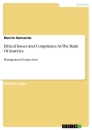 Titel: Ethical Issues And Compliance At The Bank Of America