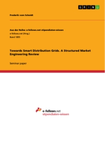 Titel: Towards Smart Distribution Grids. A Structured Market Engineering Review