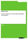 Titel: Critical analysis of ecologically sustainable development