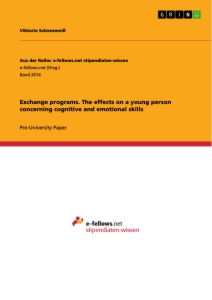 Titel: Exchange programs. The effects on a young person concerning cognitive and emotional skills