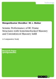 Titel: Seismic Performance of RC Frame Structures with Semi-Interlocked Masonry and Unreinforced Masonry Infill
