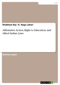 Titel: Affirmative Action, Right to Education, and Allied Indian Laws