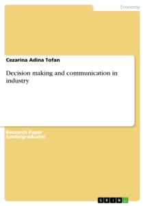 Titel: Decision making and communication in industry