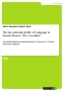 """Titel: The Incommunicability of Language in Harold Pinter's """"The Caretaker"""""""
