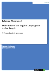 Titel: Difficulties of the English Language for Arabic People