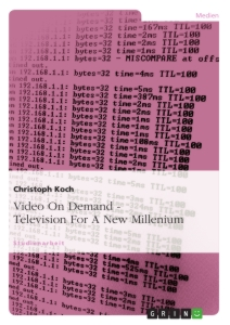 Titel: Video On Demand - Television For A New Millenium