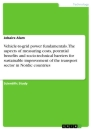 Titel: Vehicle-to-grid power fundamentals. The aspects of measuring costs, potential benefits and socio-technical barriers for sustainable improvement of the transport sector in Nordic countries