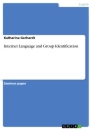 Titel: Internet Language and Group Identification