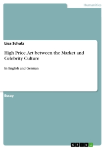 Titel: High Price. Art between the Market and Celebrity Culture