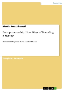 Titel: Entrepreneurship. New Ways of Founding a Startup