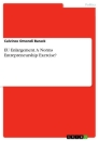 Titel: EU Enlargement. A Norms Entrepreneurship Exercise?