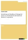 Titel: Identifying and Handling of Managerial Issues in a South Korean and American Business Cooperation