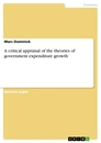 Titel: A critical appraisal of the theories of government expenditure growth