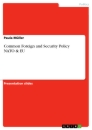 Titel: Common Foreign and Security Policy NATO & EU