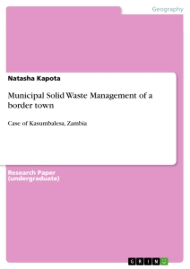 Titel: Municipal Solid Waste Management of a border town
