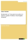 """Titel: Kommentar zu """"Can payers use prices to improve quality? Evidence from English hospitals"""""""
