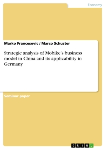 Titel: Strategic analysis of Mobike's business model in China and its applicability in Germany