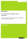 Titel: Swearing and the English Corpus Linguistics