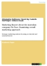 Titel: Marketing Report about the Australian company Pie Face. Examining overall marketing approach