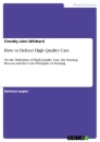 Titel: How to Deliver High Quality Care