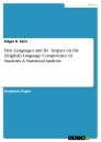 Titel: First Languages and Its´ Impact on the (English) Language Competency of Students. A Statistical Analysis