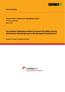 Titel: Do business lobbying coalitions increase the lobby success of business interest groups in the European Commission?