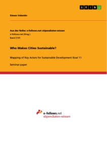 Titel: Who Makes Cities Sustainable?