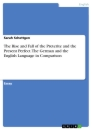 Titel: The Rise and Fall of the Preterite and the Present Perfect