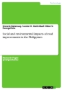 Titel: Social and environmental impacts of road improvements in the Philippines