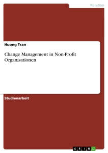 Titel: Change Management in Non-Profit Organisationen
