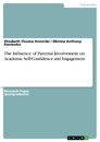 Titel: The Influence of Parental Involvement on Academic Self-Confidence and Engagement