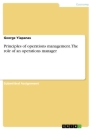 Titel: Principles of operations management. The role of an operations manager