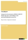 Titel: Long-term investment: ADIDAS GROUP. Financing and controlling in the internationalisation process