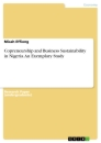 Titel: Copreneurship and Business Sustainability in Nigeria. An Exemplary Study