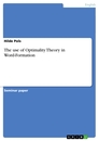 Titel: The use of Optimality Theory in Word-Formation