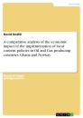Titel: A comparative analysis of the economic impact of the implementation of local content policies in Oil and Gas producing countries. Ghana and Norway