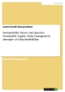 Titel: Sustainability theory and practice. Sustainable supply chain management attempts of GlaxoSmithKline
