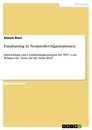 Titel: Fundraising in Nonprofit-Organisationen