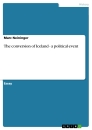Titel: The conversion of Iceland - a political event