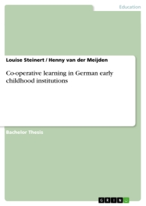 Titel: Co-operative learning in German early childhood institutions