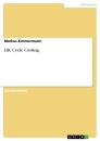 Titel: Life Cycle Costing