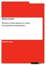 Titel: Women's participation in urban development programmes
