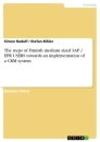 Titel: The steps of Finnish medium sized SAP / EPR USERS towards an implementation of a CRM system
